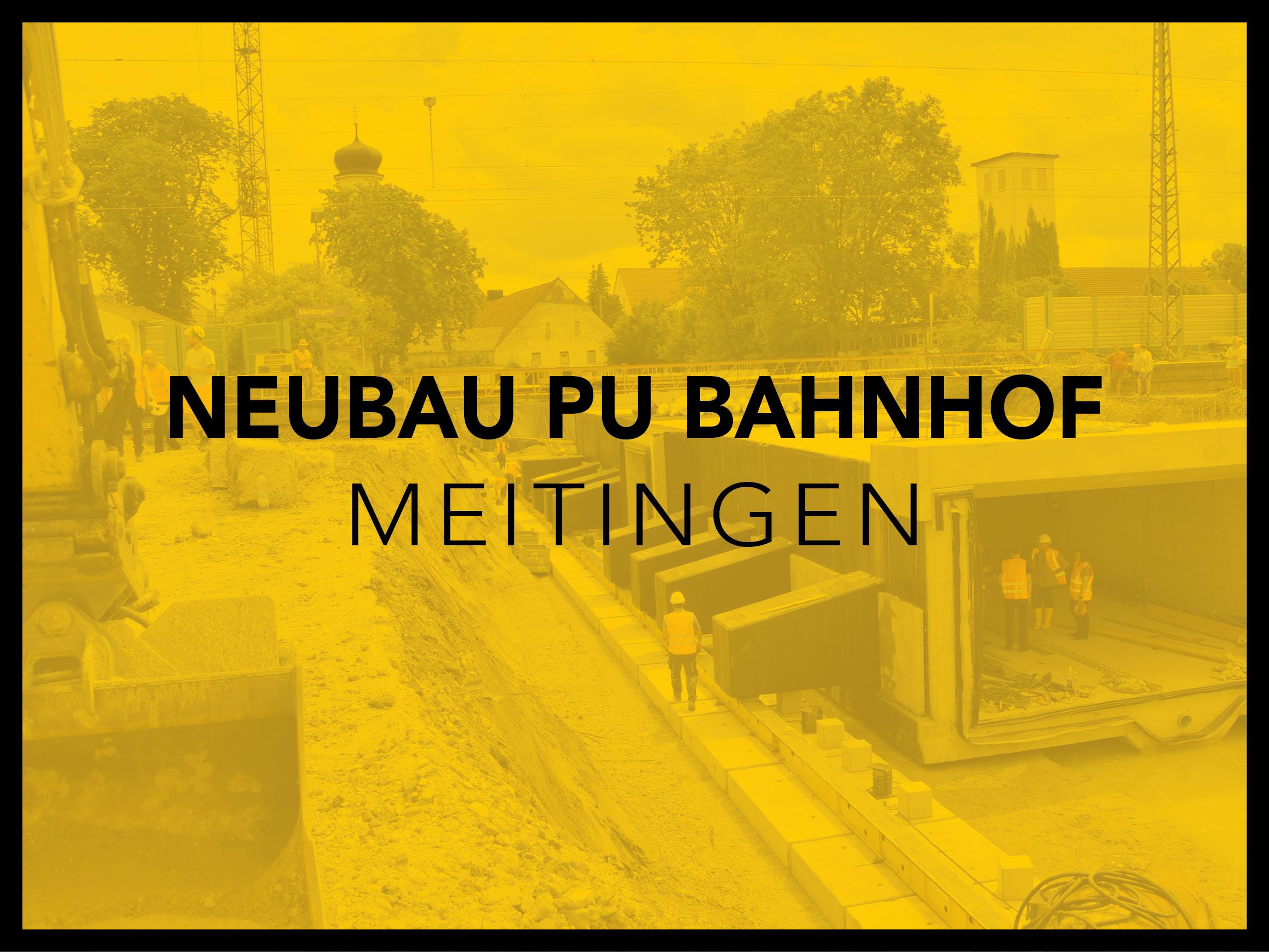 Neubau PU Bahnhof Meitingen