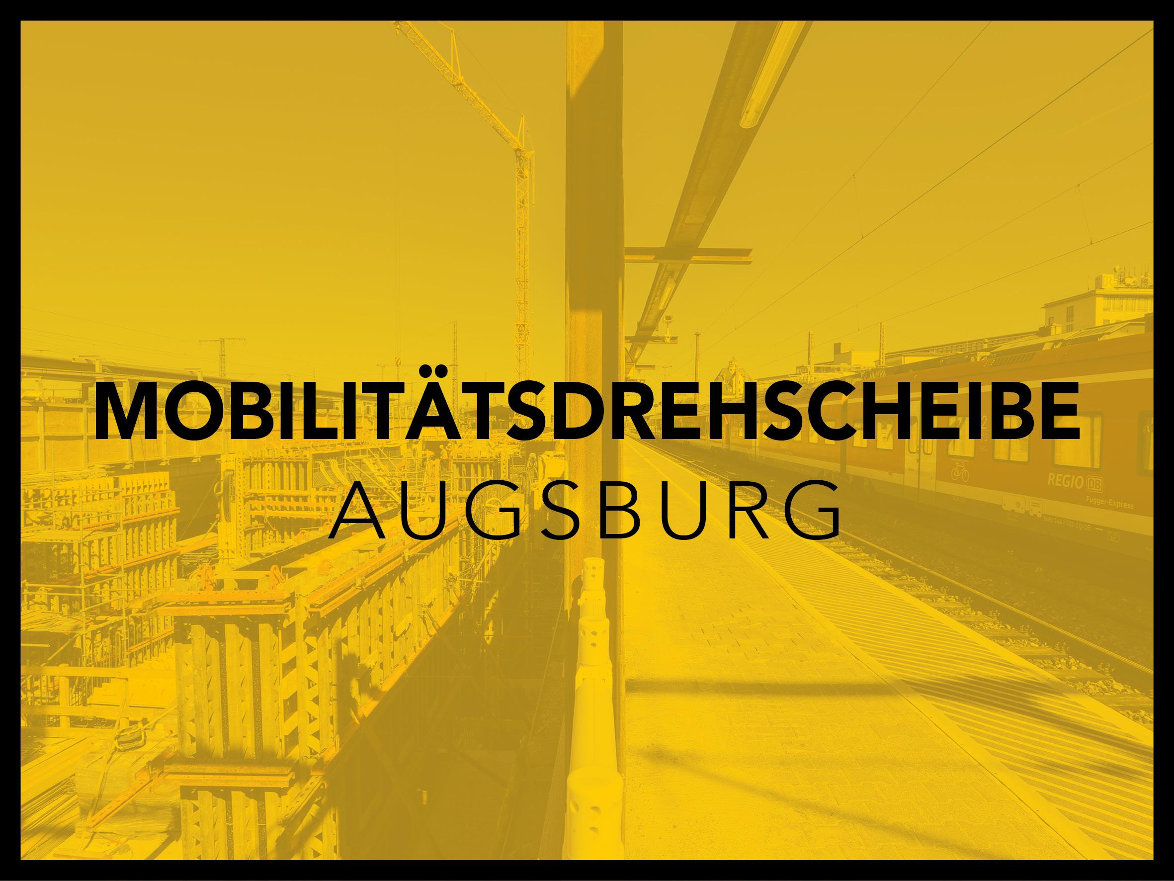 Mobilitätsdrehscheibe Augsburg 1