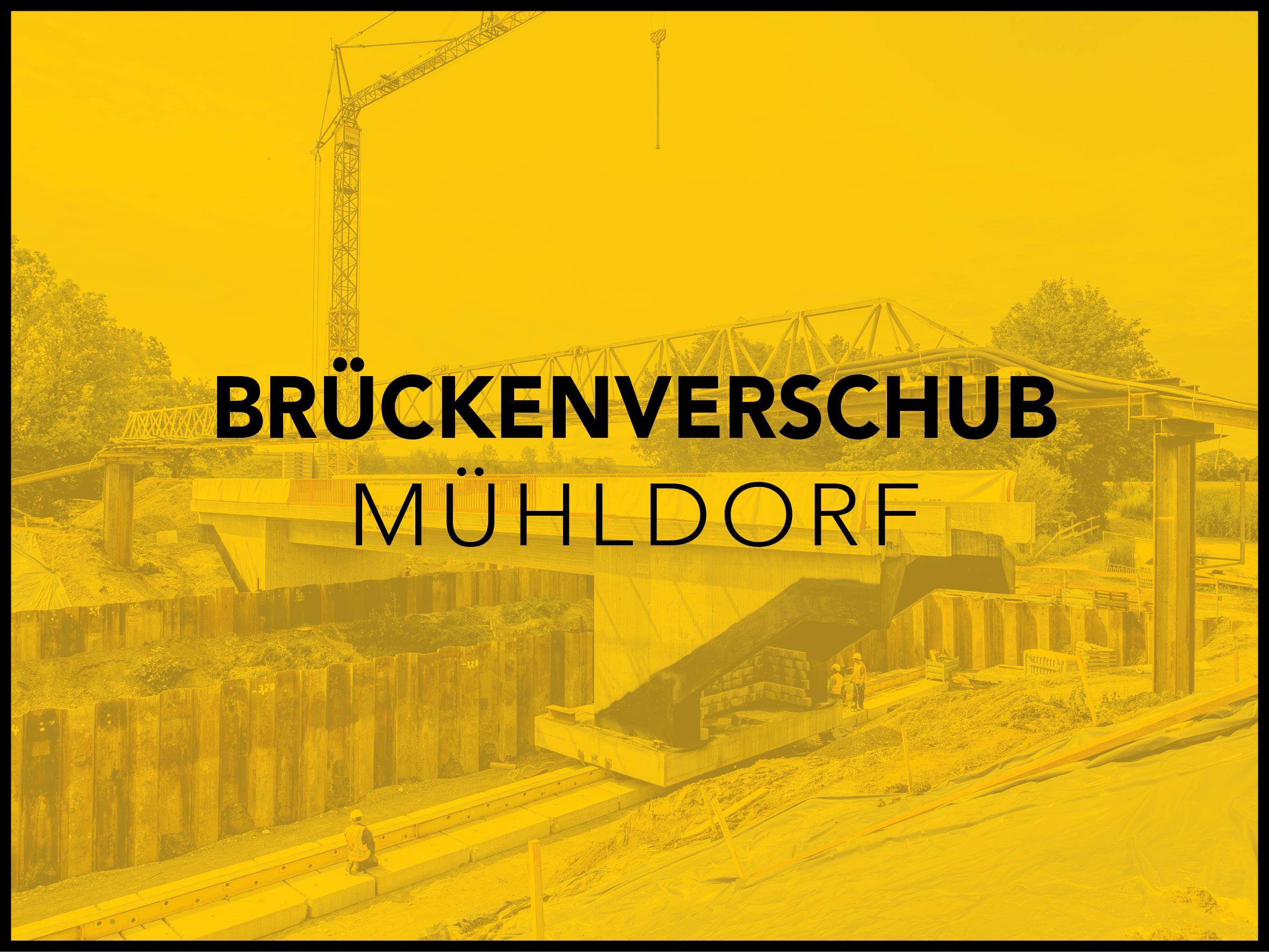 Brückenverschub Mühldorf